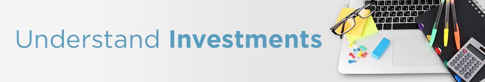 Understand Investments